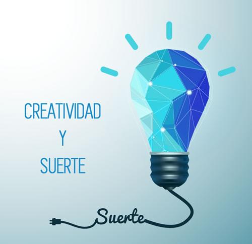 La creatividad relacionada con la SUERTE