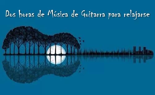 Música de guitarras para relajarse