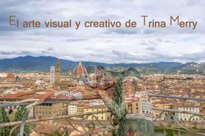 El arte visual y creativo de Trina Merry