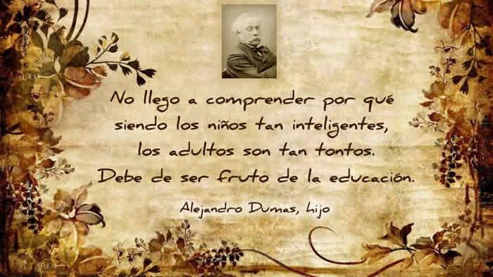 Cita de Alejandro Dumas, hijo