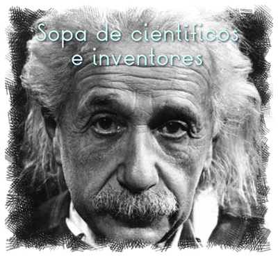 Sopa temática. Científicos e inventores