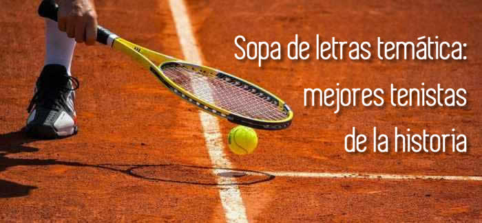 Sopa de letras temática: mejores tenistas de la historia